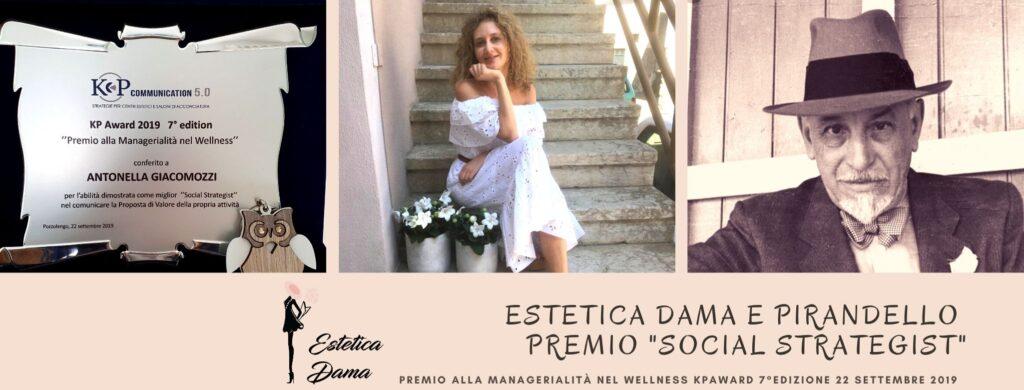 """Estetica Dama e Pirandello. Premio """"Social Strategist"""""""