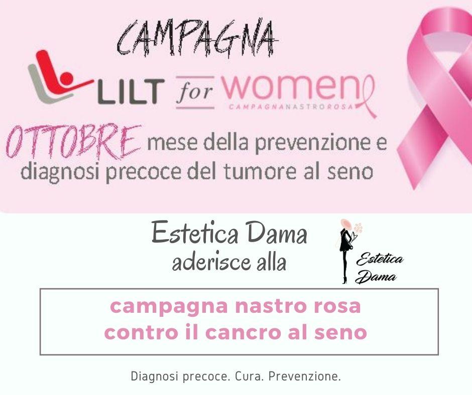 Estetica Dama aderisce alla Campagna Nastro Rosa LLIT TRENTOa
