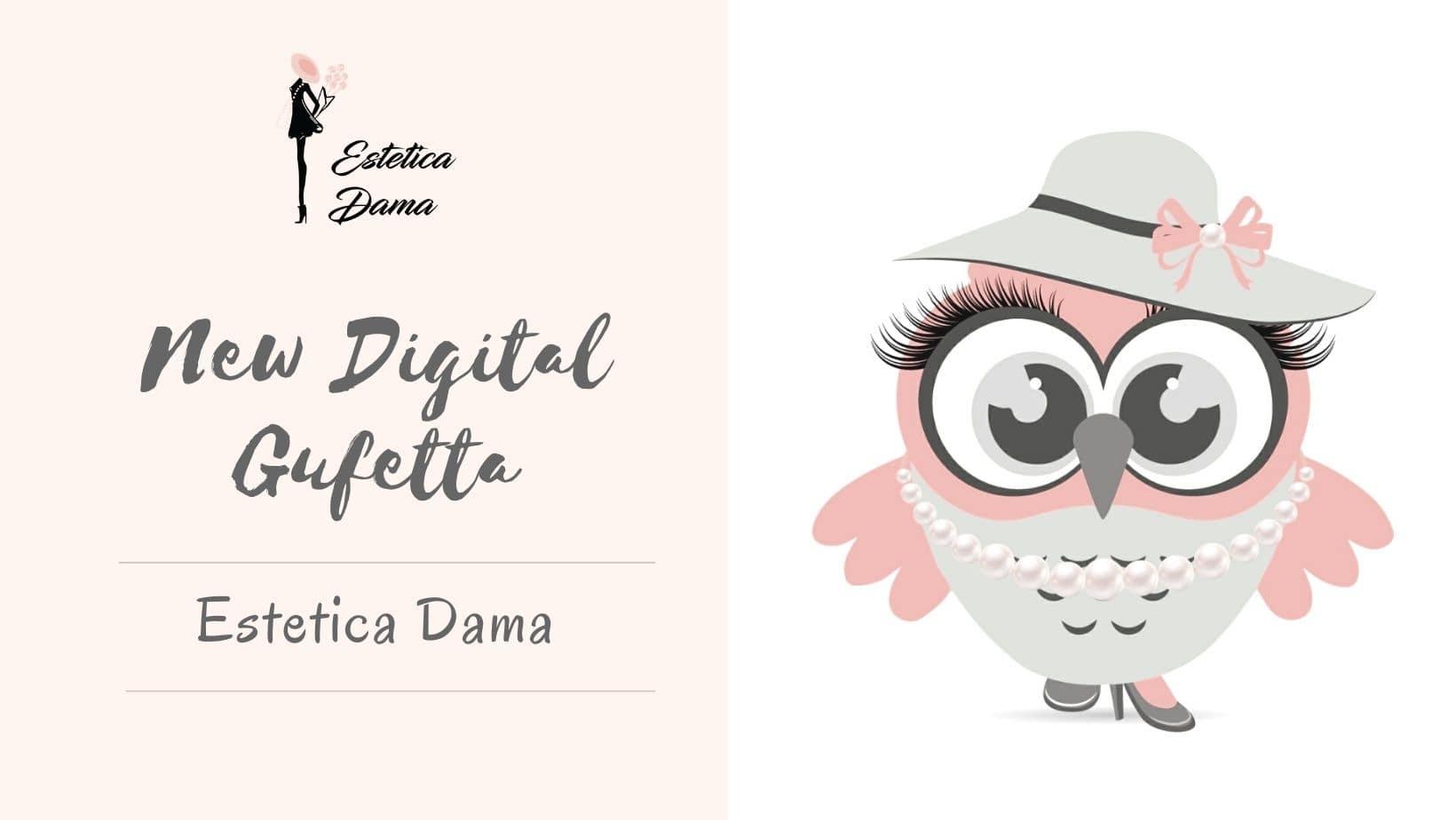 Nuova Digital Gufetta Estetica Dama